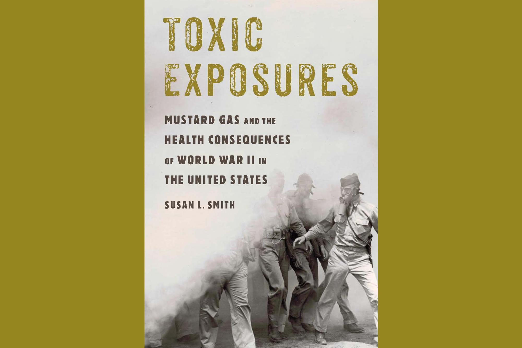 Toxic exposures: mustard gas and the health consequences of world