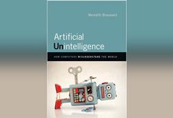 Meredith Broussard   Artificial unintelligence