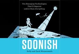 Soonish – Kelly and Zach Weinersmith