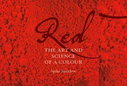 Red The Art And Science Of A Colour
