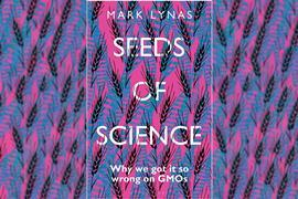 Mark Lynas – Seeds of science