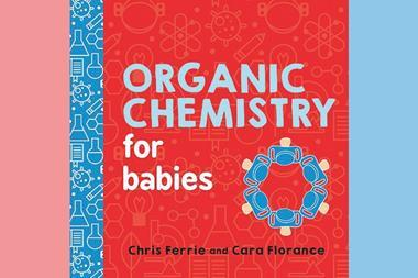 A picture of the cover of Organic Chemistry for Babies book cover