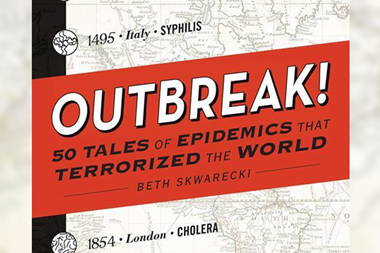 The cover of Outbreak! 50 tales of epidemics that terrorized the world