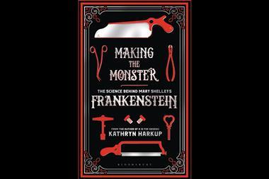 Front cover of Making the monster by Kathryn Harkup