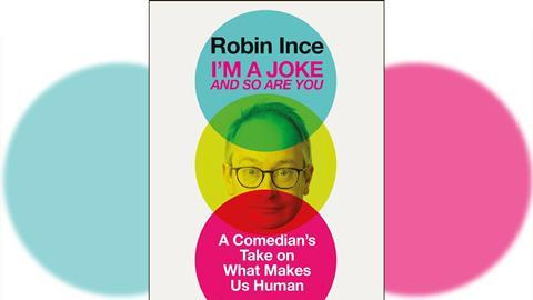 Robin Ince – I'm a joke and so are you