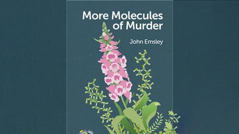 More molecules of murder – John Emsley