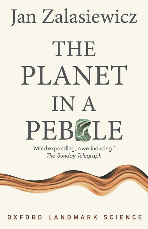 Zalasiewicz Planet in a Pebble