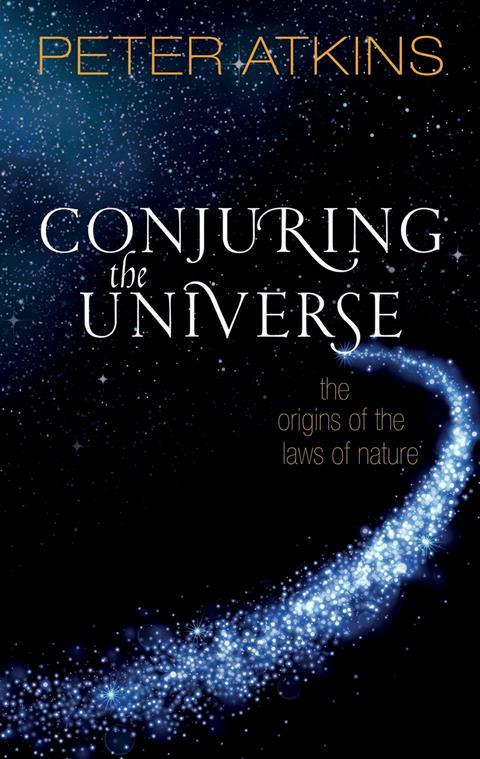 Peter Atkins – Conjuring the universe