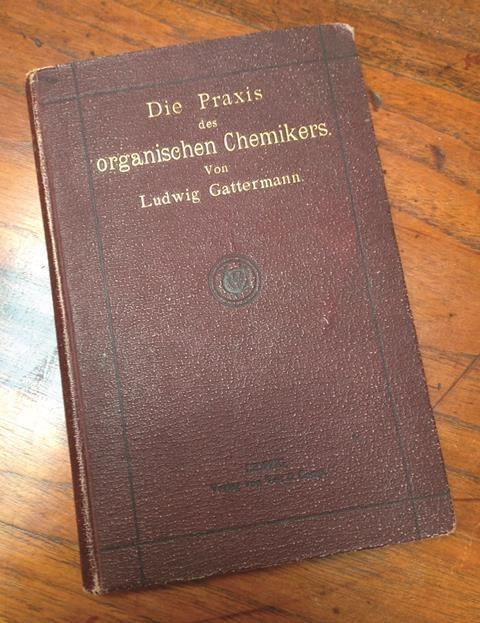 Die Praxis des organischen chemikers von Ludwig Gattermann