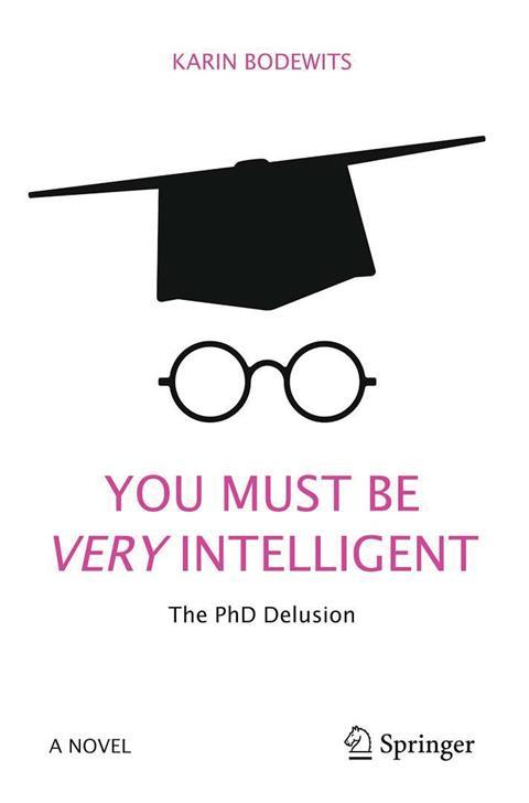Karin Bodewits – The PhD delusion