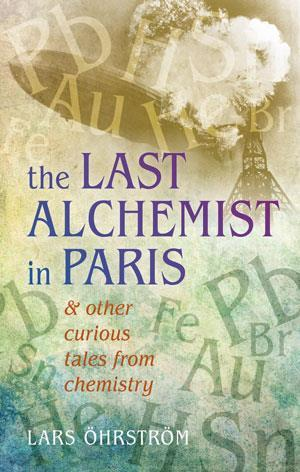the last alchemist in paris review chemistry world this splendid book comprises stories about 22 chemical elements and their compounds some episodes be familiar to readers