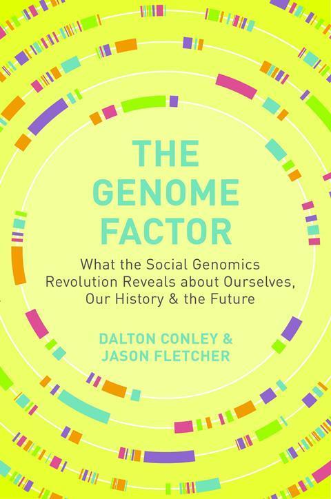 Dalton Conlet and Jason Fletcher – The Genome Factor