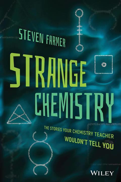 Front cover of Strange Chemistry by Steven Farmer